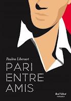 http://www.leslecturesdemylene.com/2016/07/pari-entre-amis-de-pauline-libersart.html