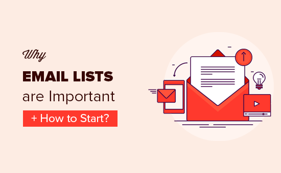 https://www.wpbeginner.com/beginners-guide/why-you-should-start-building-your-email-list-right-away/