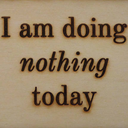 I am doing nothing today © Graeme Walker 2020
