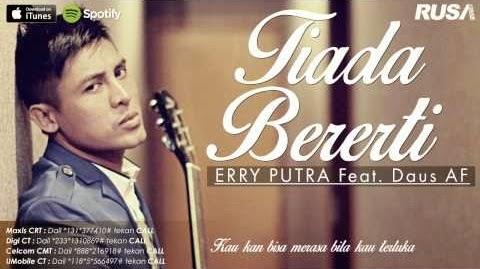 Tiada Bererti - Erry Putra feat Daus AF. Download OST Janji Jaslina – Tiada Bererti. Lirik lagu: Tiada Bererti