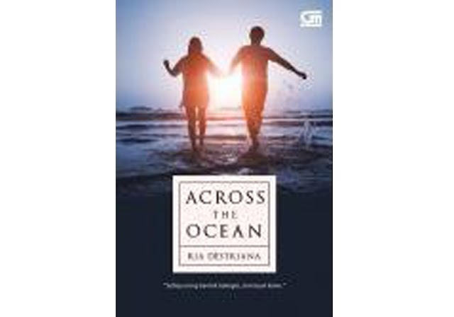 #6   Across The Ocean - Ria Destriana