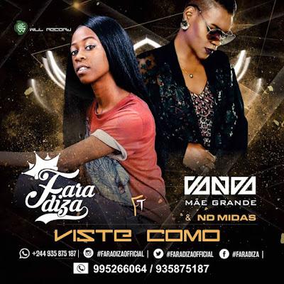 Faradiza feat. Vanda Mãe Grande & ND Midas - Viste como (Rap/Hip-hop) 2018