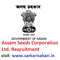 Assam Seeds Corporation Ltd. Reqruitment