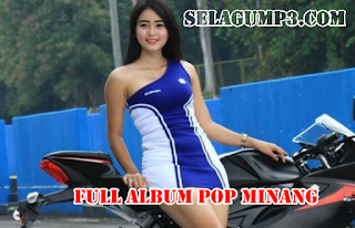 Download Lagu Pop Minang Terbaru Paling Enak Full Album Mp3 Terpopuler