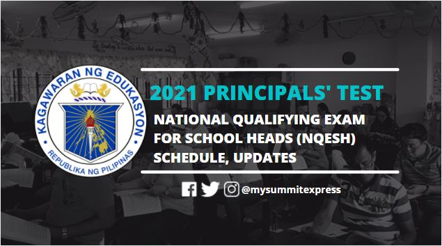 2021 Principals' Test NQESH schedule, updates