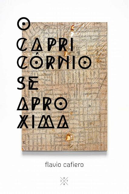 O capricórnio se aproxima - Flavio Cafiero