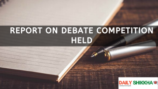 Report on Debate Competition Held