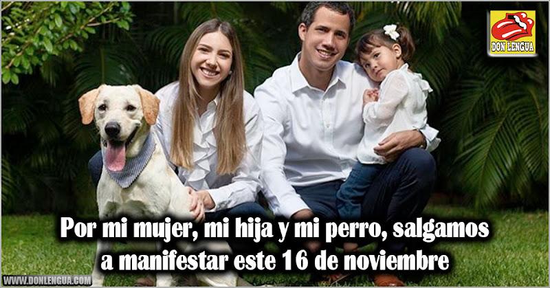 Juan Guaidó con su hija, su mujer y y su perro llaman al pueblo a salir a las calles el 16