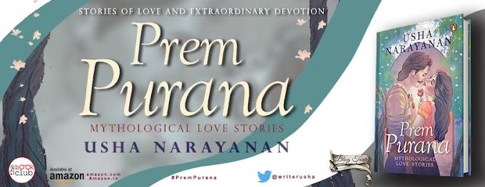 New Blog Tour: PREM PURANA BY USHA NARAYANA