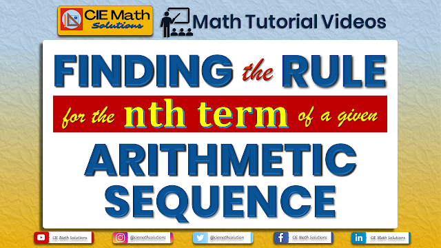 algebra, pure maths, arithmetic sequence, arithmetic progression, arithmetic sequence and series, introduction to sequences, ap class 10, common difference, first term, nth term, math tutorial videos, math channel, cie math solutions, youtube channel