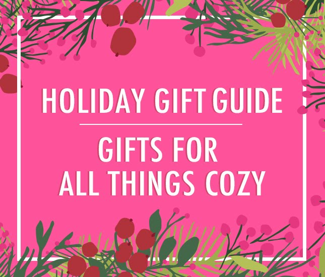 gifts for all things cozy