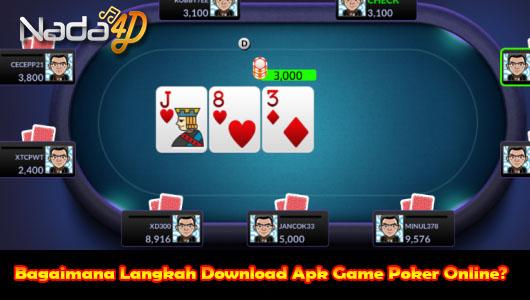 Bagaimana Langkah Download Apk Game Poker Online?