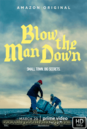 Blow The Man Down [1080p] [Latino-Ingles] [MEGA]