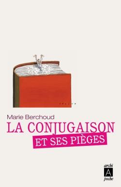 La conjugaison et ses pièges_Berchoud, Marie-Josèphe