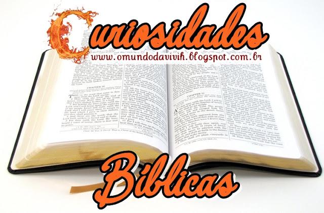 Curiosidades Bíblicas!!!