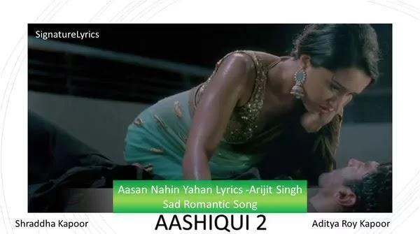 Arijit Singh Aasan Nahin Yahan Lyrics - Aashiqui 2
