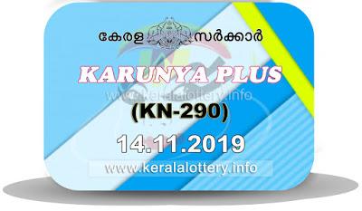 """KeralaLottery.info, """"kerala lottery result 14 11 2019 karunya plus kn 290"""", karunya plus today result : 14-11-2019 karunya plus lottery kn-290, kerala lottery result 14-11-2019, karunya plus lottery results, kerala lottery result today karunya plus, karunya plus lottery result, kerala lottery result karunya plus today, kerala lottery karunya plus today result, karunya plus kerala lottery result, karunya plus lottery kn.290 results 14-11-2019, karunya plus lottery kn 290, live karunya plus lottery kn-290, karunya plus lottery, kerala lottery today result karunya plus, karunya plus lottery (kn-290) 14/11/2019, today karunya plus lottery result, karunya plus lottery today result, karunya plus lottery results today, today kerala lottery result karunya plus, kerala lottery results today karunya plus 14 11 19, karunya plus lottery today, today lottery result karunya plus 14-11-19, karunya plus lottery result today 14.11.2019, kerala lottery result live, kerala lottery bumper result, kerala lottery result yesterday, kerala lottery result today, kerala online lottery results, kerala lottery draw, kerala lottery results, kerala state lottery today, kerala lottare, kerala lottery result, lottery today, kerala lottery today draw result, kerala lottery online purchase, kerala lottery, kl result,  yesterday lottery results, lotteries results, keralalotteries, kerala lottery, keralalotteryresult, kerala lottery result, kerala lottery result live, kerala lottery today, kerala lottery result today, kerala lottery results today, today kerala lottery result, kerala lottery ticket pictures, kerala samsthana bhagyakuri"""