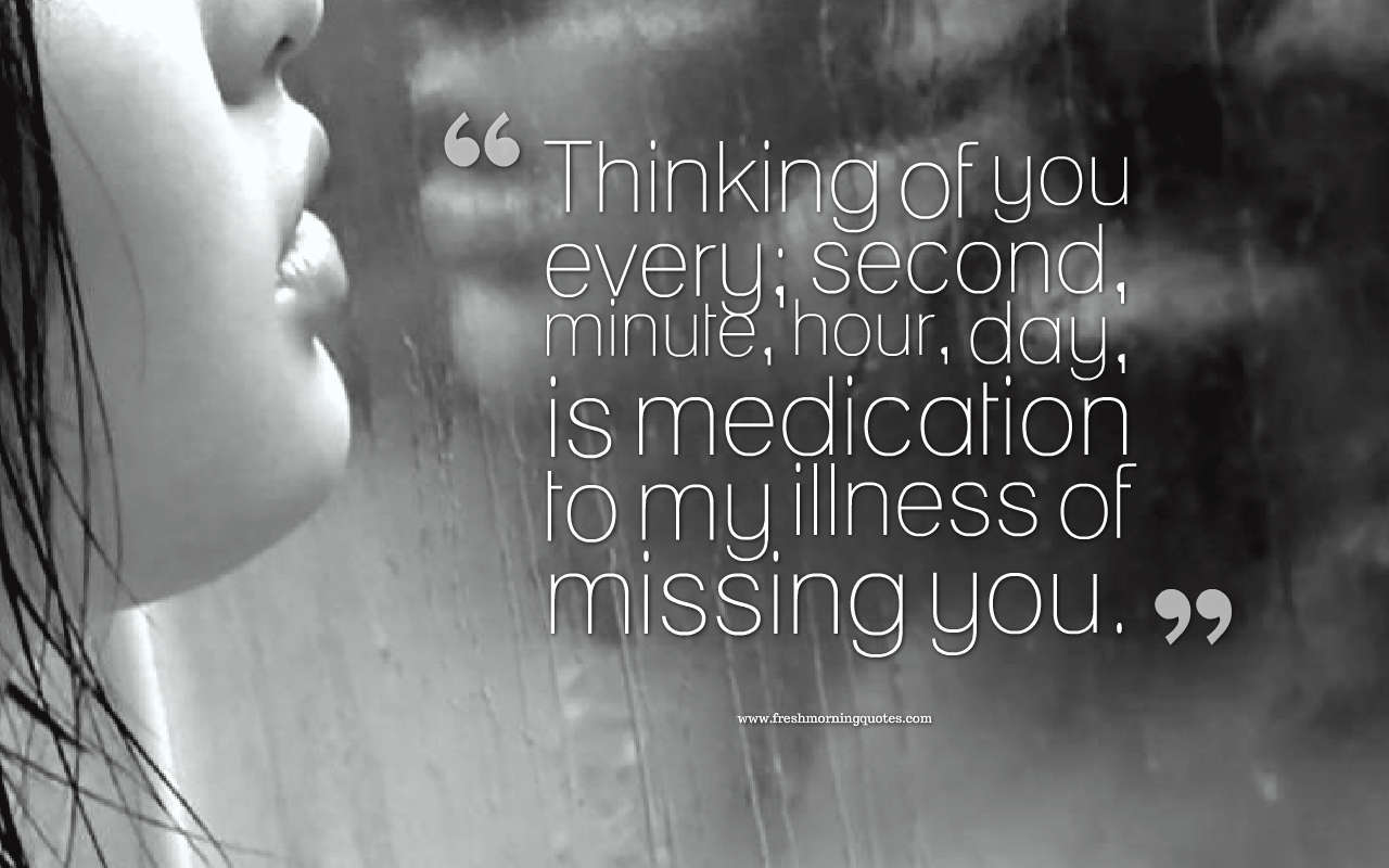 thinking of you every second missing you quotes