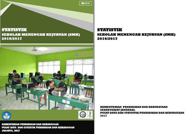 Statistik Sekolah Menengah Kejuruan (SMK) 2016-2017