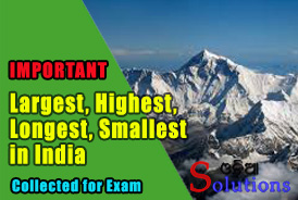 Longest Largest Highest of India