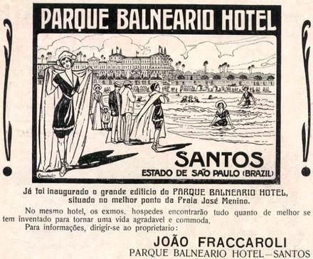 Anúncio publicitário do Parque Balneário Hotel de 1914 promovendo hospedagens e pacotes a turistas