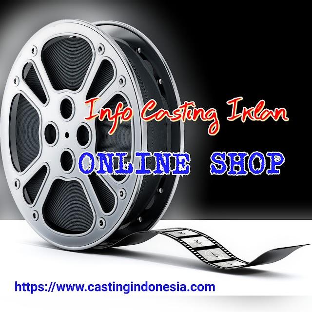 Casting Iklan Onlineshop