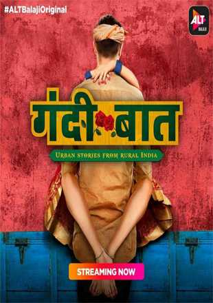 Gandii Baat 2018 Full Hindi Episode Download HDRip 720p ESub