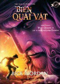 Percy Jackson Và Các Vị Thần Trên Đỉnh Olympus Phần 2: Biển Quái Vật - Rick Riordan