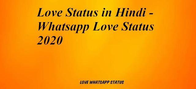 Love Status in Hindi - Whatsapp Cute Love Status 2020
