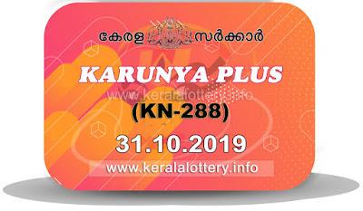 """KeralaLottery.info, """"kerala lottery result 31 10 2019 karunya plus kn 288"""", karunya plus today result : 31-10-2019 karunya plus lottery kn-288, kerala lottery result 31-10-2019, karunya plus lottery results, kerala lottery result today karunya plus, karunya plus lottery result, kerala lottery result karunya plus today, kerala lottery karunya plus today result, karunya plus kerala lottery result, karunya plus lottery kn.288 results 31-10-2019, karunya plus lottery kn 288, live karunya plus lottery kn-288, karunya plus lottery, kerala lottery today result karunya plus, karunya plus lottery (kn-288) 31/10/2019, today karunya plus lottery result, karunya plus lottery today result, karunya plus lottery results today, today kerala lottery result karunya plus, kerala lottery results today karunya plus 31 10 19, karunya plus lottery today, today lottery result karunya plus 31-10-19, karunya plus lottery result today 31.10.2019, kerala lottery result live, kerala lottery bumper result, kerala lottery result yesterday, kerala lottery result today, kerala online lottery results, kerala lottery draw, kerala lottery results, kerala state lottery today, kerala lottare, kerala lottery result, lottery today, kerala lottery today draw result, kerala lottery online purchase, kerala lottery, kl result,  yesterday lottery results, lotteries results, keralalotteries, kerala lottery, keralalotteryresult, kerala lottery result, kerala lottery result live, kerala lottery today, kerala lottery result today, kerala lottery results today, today kerala lottery result, kerala lottery ticket pictures, kerala samsthana bhagyakuri"""