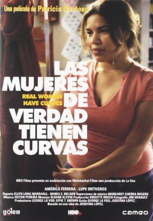 LAS MUJERES DE VERDAD TIENEN CURVAS (2002) Ver Online - Español latino