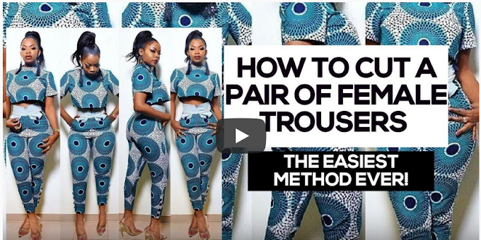 How to Cut and Sew Ankara Ladies Pencil Trouser