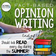 https://www.teacherspayteachers.com/Product/Fact-Based-Opinion-Writing-for-the-End-of-the-Year-2472405