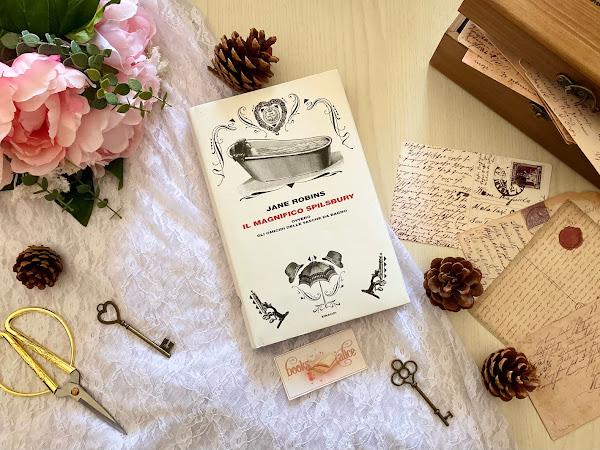 [RECENSIONE] IL MAGNIFICO SPILSBURY ovvero Gli omicidi delle vasche da bagno di JANE ROBINS
