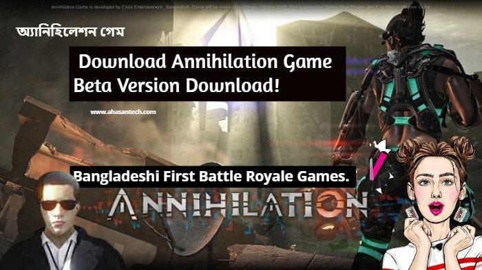 Annihilation Game Beta Version Download!