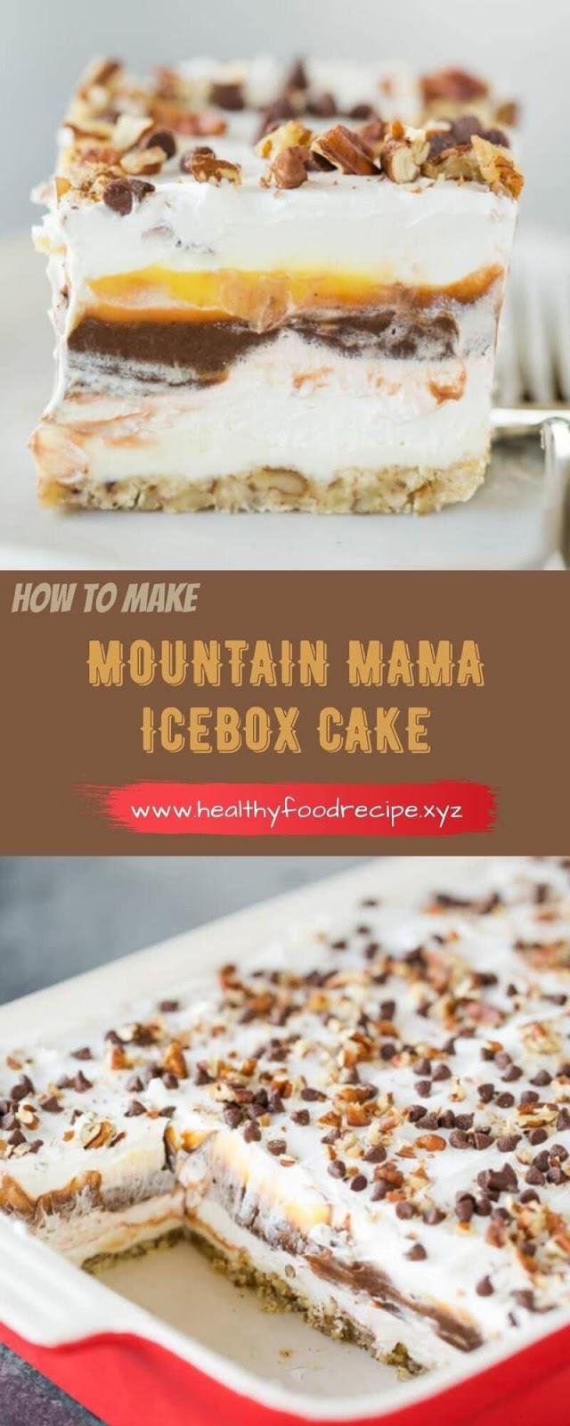 MOUNTAIN MAMA ICEBOX CAKE