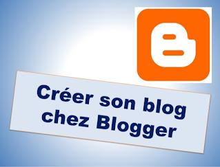 Créer un blog gratuitement avec Blogger tutoriel pas à pas édition 2020
