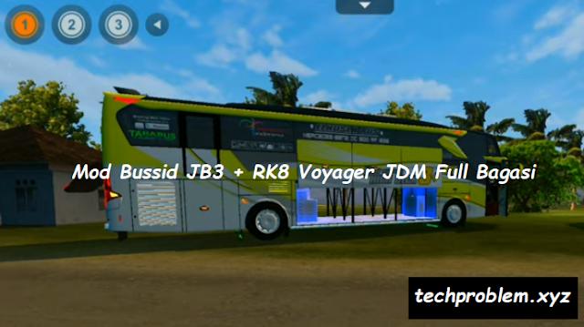 Mod Bussid JB3 + RK8 Voyager JDM Full Bagasi | Full Strobo & Animasi