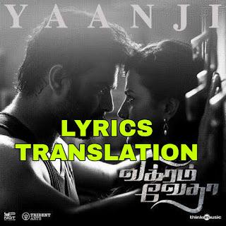 Yaanji Lyrics in English   With Translation   – Vikram Vedha