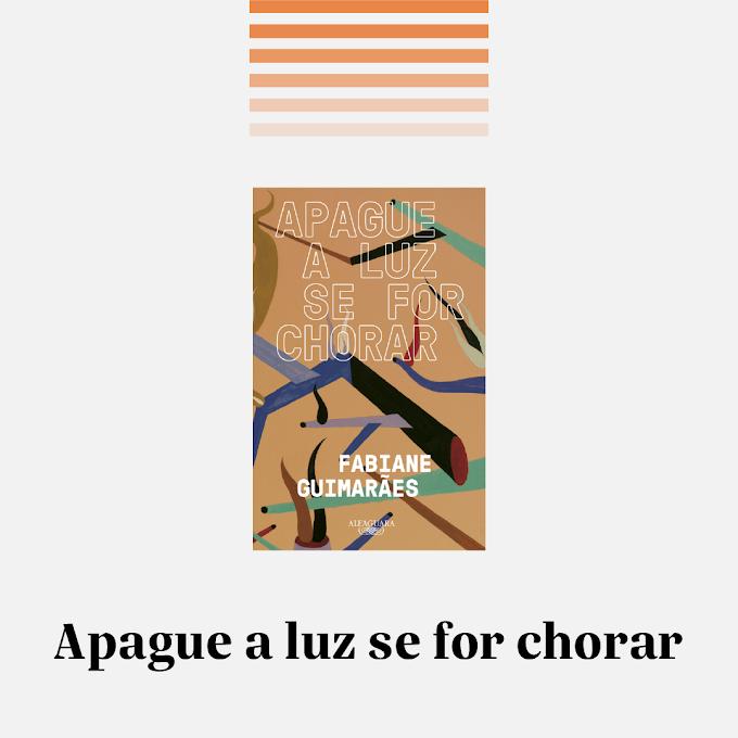 Resenha: Apague a luz se for chorar — Desafio 5 livros nacionais em 5 dias