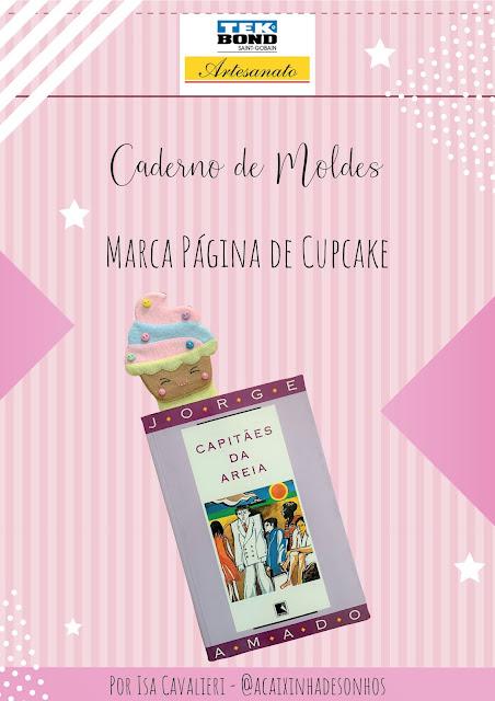 Marca Páginas em Feltro Cupcake – Moldes por Isa Cavalieri