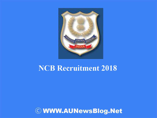 Narcotics Control Bureau, Ministry of Home Affairs on deputation basis Assistant Director Recruitment