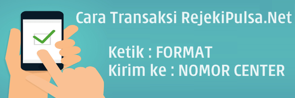 RejekiPulsa.Net Format Cara Transaksi Pulsa Termurah