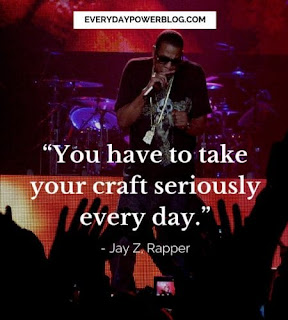 Take Your Craft Seriously - Jay Z