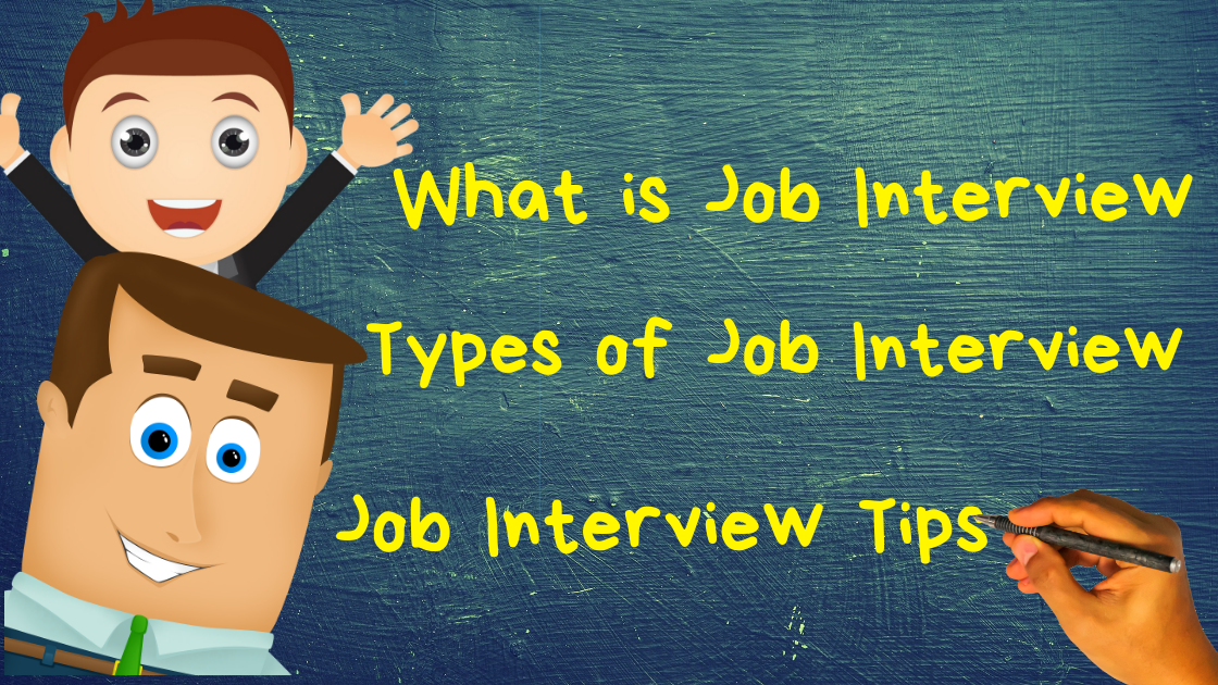 Know About What is Job Interview, How Many Types of Job Interview and Job Interview Tips www.itifitter.com
