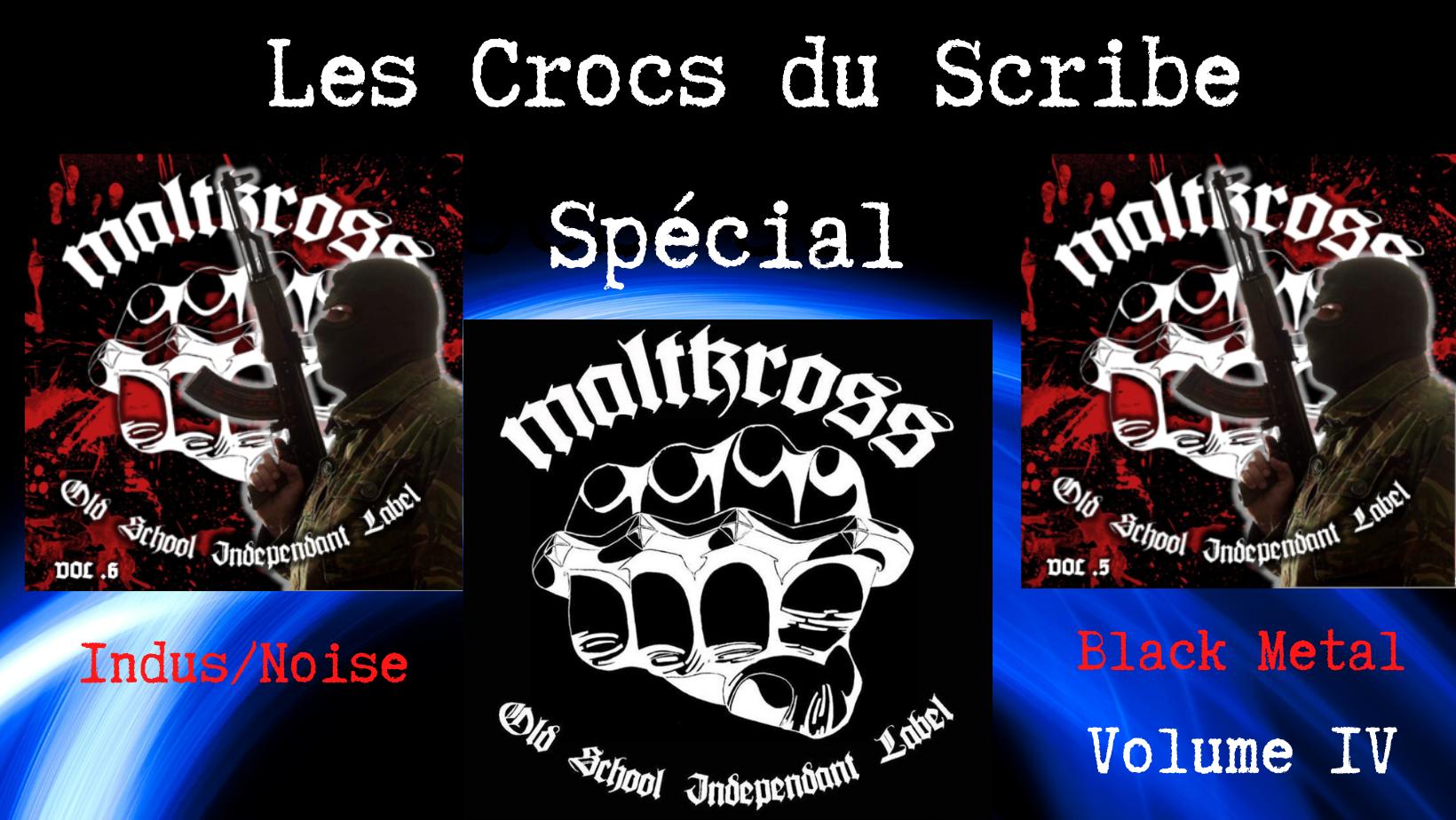 les crocs du Scribe Special Maltkross Avril 2021 le scribe du rock
