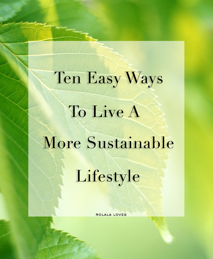 How To Live More Sustainably, Sustainability Tips