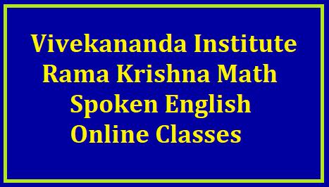 Vivekananda Institute Rama Krishna Math Hyderabad Spoken English Online Classes