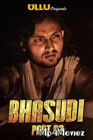Bhasudi Part 2 2020 ORG Hindi ULLU Originals Complete Web Series 720p HDRip 500MB 6