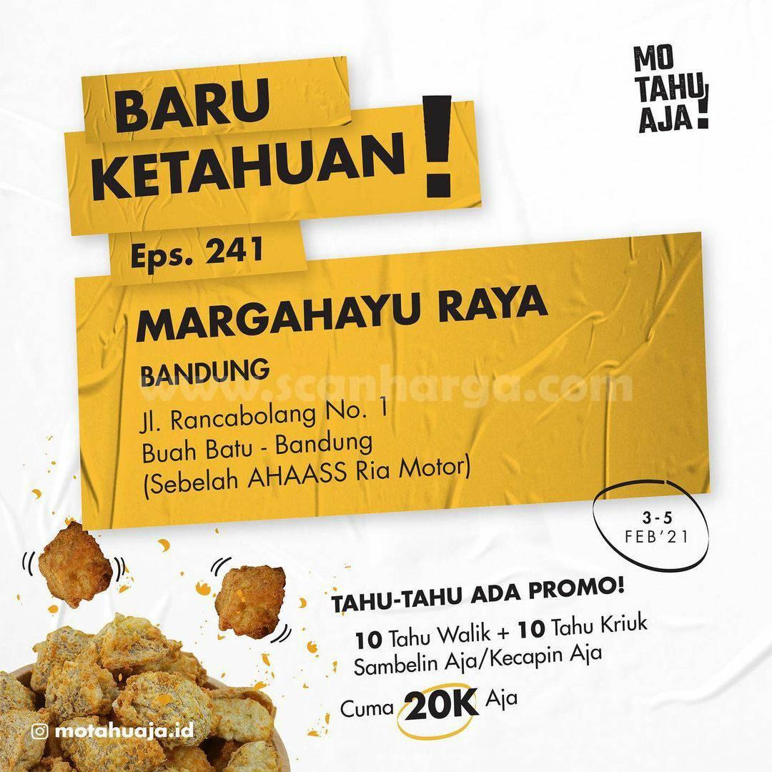 Mo Tahu Aja MARGAHAYU RAYA BANDUNG Opening Promo Paket 20 Tahu cuma Rp 20.000